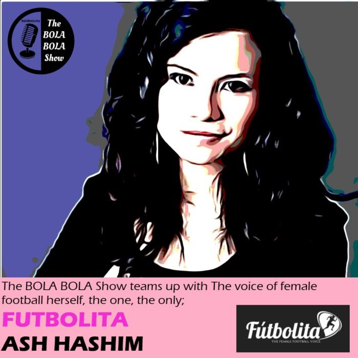 EXCLUSIVE INTERVIEW: Women's Football Special With Ash Hashim A.K.A Futbolita: 30