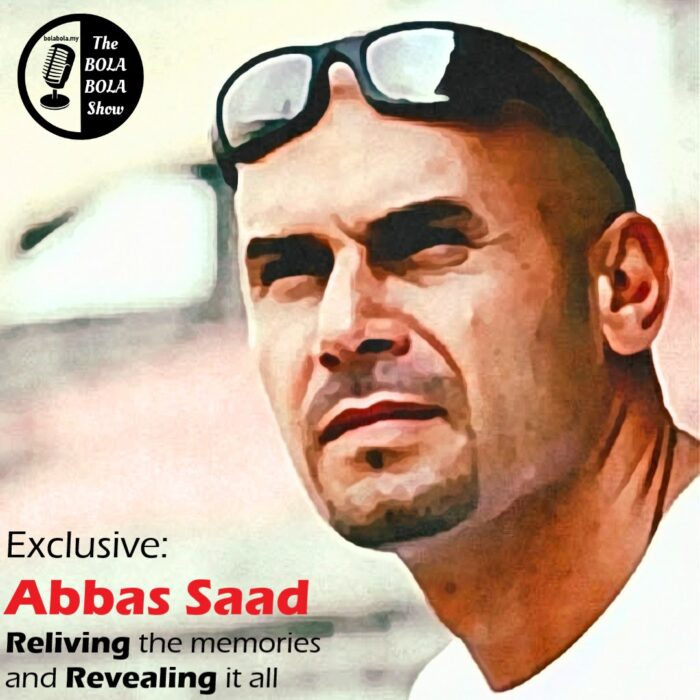 EXCLUSIVE INTERVIEW: Former Johor and Singapore Lions Football Legend, Abbas Saad (Relieving It, Revealing It!): 31