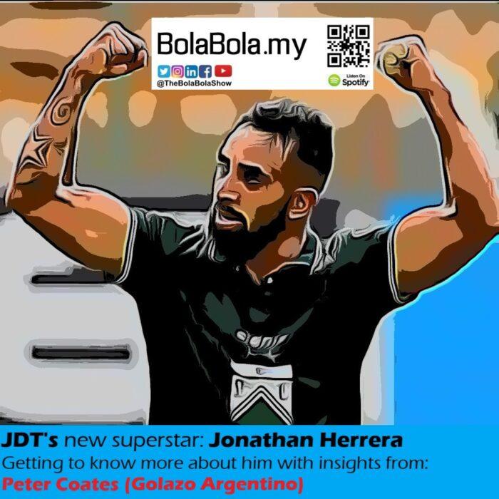 Dari Buenos Aires Ke JB, Who Is Johor Darul Ta'zim FC's Newest Signing, Jonathan Herrera & Other News: 36