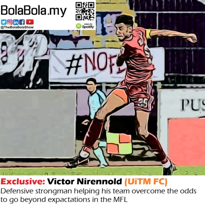 EXCLUSIVE INTERVIEW: UITM FC Defender, Victor Nirennold & The Concept of Varsity Football Team: 39