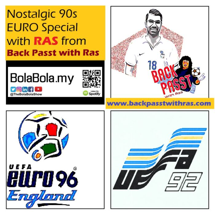 Throwback Special – A Look Back At EURO 92 & 96 With Ras From The Back Passt With Ras: 44 (Part 1)