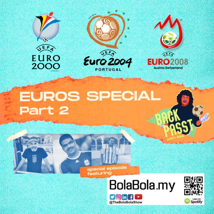 Throwback Special – A Look Back At EURO 2000-2008 With Ras From The Back Passt With Ras: 44 (Part 2)
