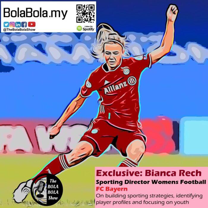 EXCLUSIVE INTERVIEW: Bayern Munich Women's Team Sporting Director, Bianca Rech: 48