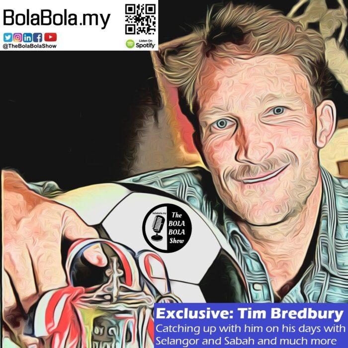EXCLUSIVE INTERVIEW: Former Selangor, Sabah & Hong Kong International, Tim Bredbury: 49